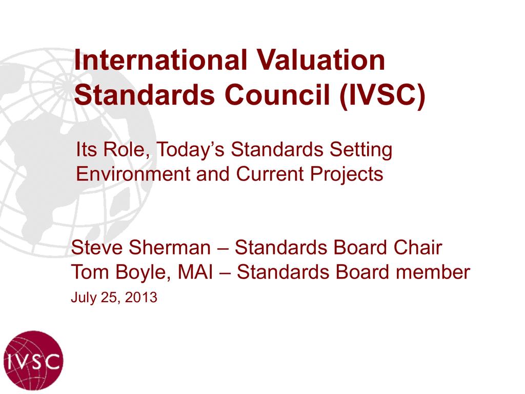 Ban hành Bộ Tiêu chuẩn thẩm định giá quốc tế mới